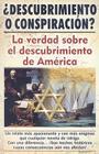 Descubrimiento O Conspiracion?: La Verdad del Descubrimiento de America Cover Image