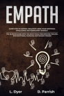 Empath: Learn How to Control Negativity Using Your Emotional Intelligence and Rediscover Yourself. The Ultimate Guide with the Cover Image