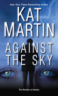 Against the Sky (The Brodies Of Alaska #2) Cover Image