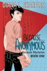 Because...Anonymous Cover Image