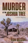 Murder at the Joshua Tree: A Desert Mystery Cover Image