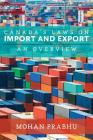 Canada's Laws on Import and Export: An Overview Cover Image