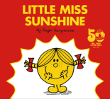 Little Miss Sunshine: 50th Anniversary Edition (Mr. Men and Little Miss) Cover Image