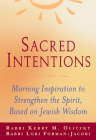 Sacred Intentions: Morning Inspiration to Strengthen the Spirit, Based on Jewish Wisdom Cover Image