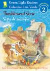 Tumbleweed Stew/Sopa de matojos (Green Light Readers Level 2) Cover Image