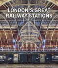 London's Great Railway Stations Cover Image