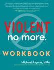 Violent No More Workbook Cover Image