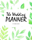 The Wedding Planner (8x10 Softcover Log Book / Planner / Journal) Cover Image