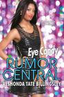 Eye Candy (Rumor Central #6) Cover Image