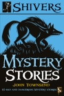 Mystery Stories (Shivers) Cover Image