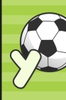 Y: Soccer Monogram Letter Y Initial Notebook - 6
