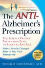 The Anti-Alzheimer's Prescription: The Science-Proven Prevention Plan to Start at Any Age Cover Image