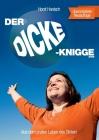 Der Dicke-Knigge 2100: Aus dem prallen Leben des Dicken Cover Image