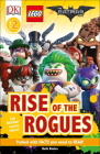 DK Readers L2: THE LEGO® BATMAN MOVIE Rise of the Rogues: Can Batman Stop the Villains? (DK Readers Level 2) Cover Image