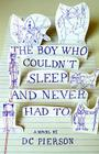The Boy Who Couldn't Sleep and Never Had to Cover Image