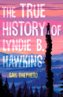 The True History of Lyndie B. Hawkins Cover Image