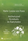 Volume 3 of the Collected Works of Marie-Louise von Franz: Archetypal Symbols in Fairytales: The Maiden's Quest Cover Image