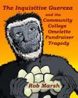 The Inquisitive Guereza and the Community College Omelette Fundraiser Tragedy Cover Image