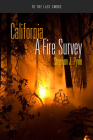 California: A Fire Survey (To the Last Smoke) Cover Image