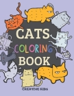 Cats Coloring Book: A Fun Game for 3-8 Year Old Boys - Picture For Toddlers & Grown Ups - Sport & Exclusive Cats-Childrens Activity Book - Cover Image