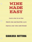 Wine Made Easy Cover Image