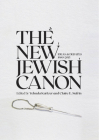 The New Jewish Canon (Emunot: Jewish Philosophy and Kabbalah) Cover Image