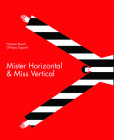Mister Horizontal & Miss Vertical Cover Image