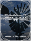 Windmill Tales: Stories from the American Wind Power Center Cover Image