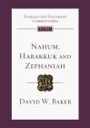 Nahum, Habakkuk, Zephaniah: Tyndale Old Testament Commentary (Tyndale Old Testament Commentaries) Cover Image