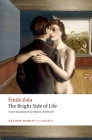 The Bright Side of Life (Oxford World's Classics) Cover Image