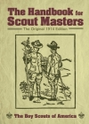 The Handbook for Scout Masters: The Original 1914 Edition Cover Image