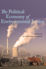 The Political Economy of Environmental Justice Cover Image