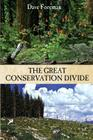 The Great Conservation Divide: Conservation vs. Resourcism on America's Public Lands Cover Image