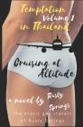 Temptations in Thailand: Volume 1: Cruising at Altitude Cover Image
