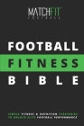 The Football Fitness Bible Cover Image