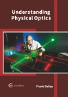 Understanding Physical Optics Cover Image