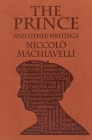 The Prince and Other Writings (Word Cloud Classics) Cover Image