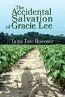 The Accidental Salvation of Gracie Lee Cover Image
