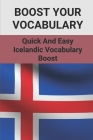 Boost Your Vocabulary: Quick And Easy Icelandic Vocabulary Boost: How To Improve Vocabulary Cover Image
