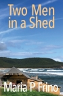 Two Men in a Shed Cover Image