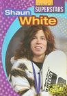 Shaun White (Today's Superstars (Paper)) Cover Image