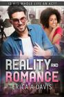 Reality And Romance: A BWWM Millionaire Romance Cover Image