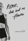 Please, Don't Send Me Flowers Cover Image
