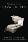 O Clube de Cavalheiros (Portuguese) Cover Image