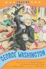 Chasing George Washington Cover Image