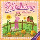 Pinkalicious and the Pink Pumpkin Cover Image