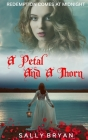 A Petal And A Thorn Cover Image