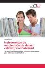 Instrumentos de Recoleccion de Datos: Validez y Confiabilidad Cover Image