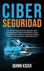 Ciberseguridad: Una Simple Guía para Principiantes sobre Ciberseguridad, Redes Informáticas y Cómo Protegerse del Hacking en Forma de Cover Image