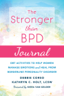 The Stronger Than Bpd Journal: Dbt Activities to Help Women Manage Emotions and Heal from Borderline Personality Disorder Cover Image
